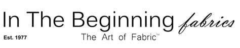 In The Beginning Fabrics